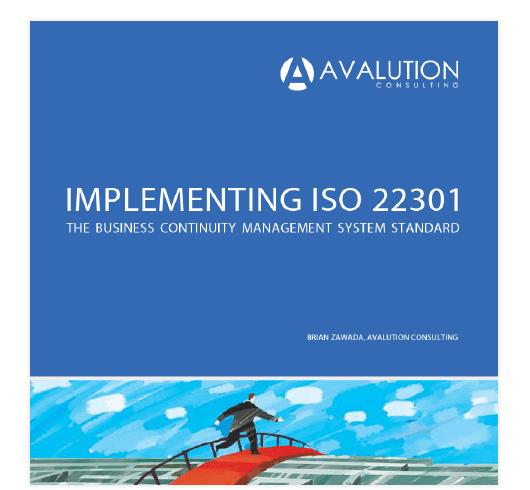 IMPLEMENTING ISO 22301: THE BUSINESS CONTINUITY MANAGEMENT SYSTEM STANDARD